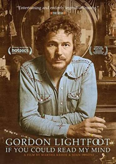 Gordon Lightfoot: If You Could Read My Mind [DVD]