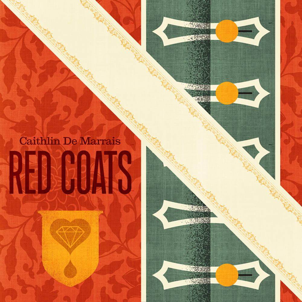 Caithlin De Marrais - Red Coats [Limited Edition Color LP]