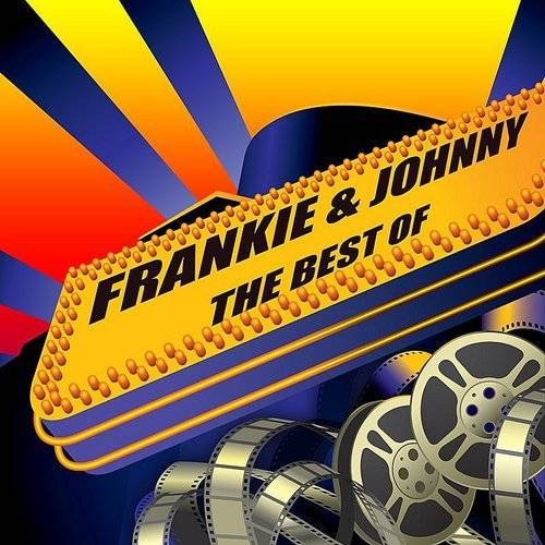 Frankie & Johnny - The Best Of
