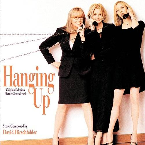 Hanging Up (Original Motion Picture Soundtrack)