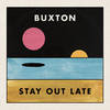Stay Out Late [LP]