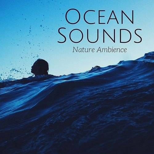 Ocean Sounds Collection - Ocean Sounds - Nature Ambience For Sleep