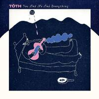 Toth - You And Me And Everything [Indie Exclusive Limited Edition White LP]