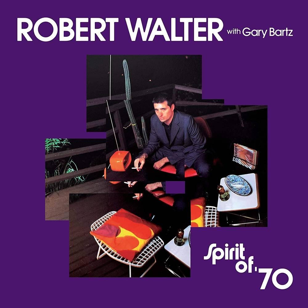Robert Walter - Spirit Of '70 [LP]