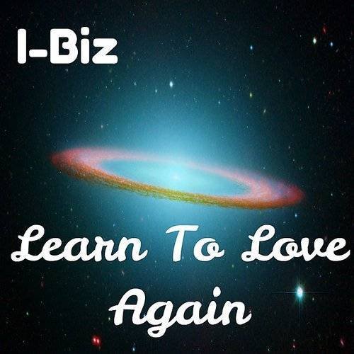 Learn To Love Again