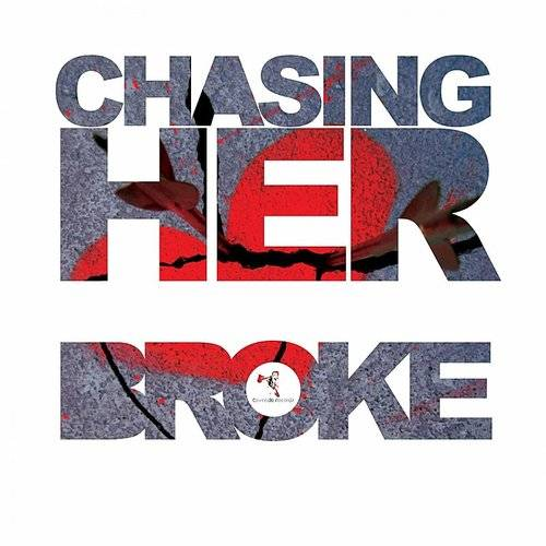 Chasing Her