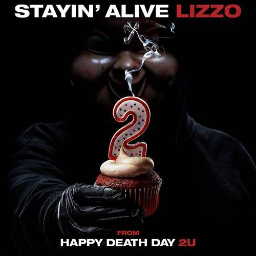 Stayin' Alive (From Happy Death Day 2u) - Single