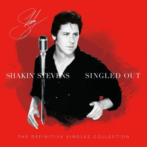 Shakin' Stevens - Singled Out [2LP]
