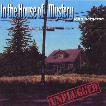 In The House Of Mystery-Unplug