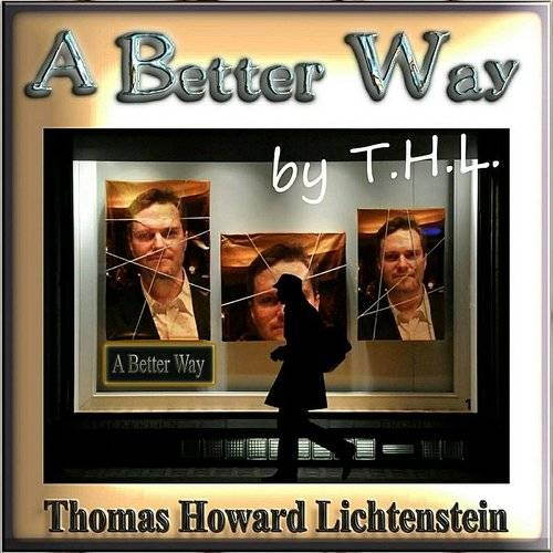 A Better Way By T.H.L.