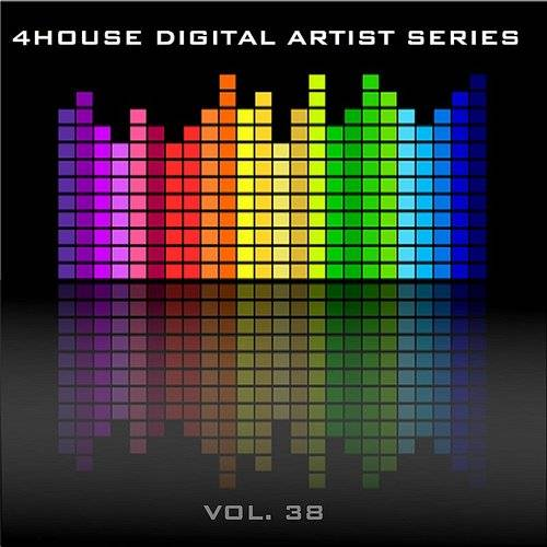 4house Digital Artist Series - Vol. 38