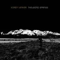 Korby Lenker - Thousand Springs