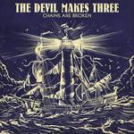 The Devil Makes Three - Chains Are Broken [Indie Exclusive Limited Edition Navy/Cream LP]