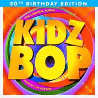 Kidz Bop - KIDZ BOP 1: 20th Birthday Edition