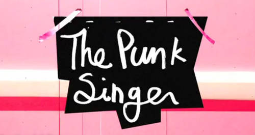 The Punk Singer [Movie]