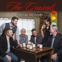 The Grascals - Before Breakfast