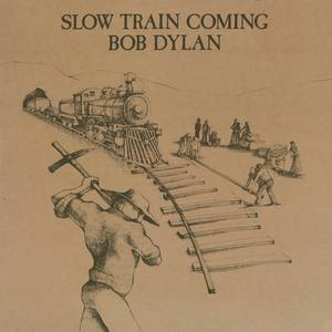 Slow Train Coming [LP]