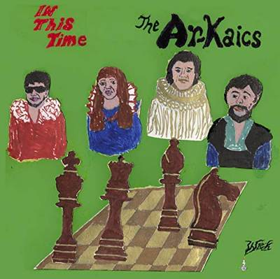 The Ar-Kaics - In This Time [Indie Exclusive Limited Edition Colored LP]