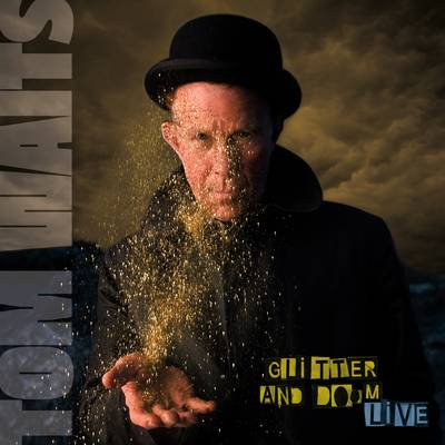 Tom Waits - Glitter And Doom Live: Remastered [LP]