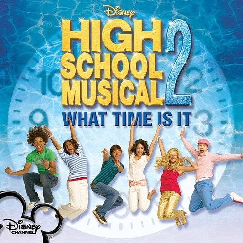 High School Musical 2: What Time Is It / Various