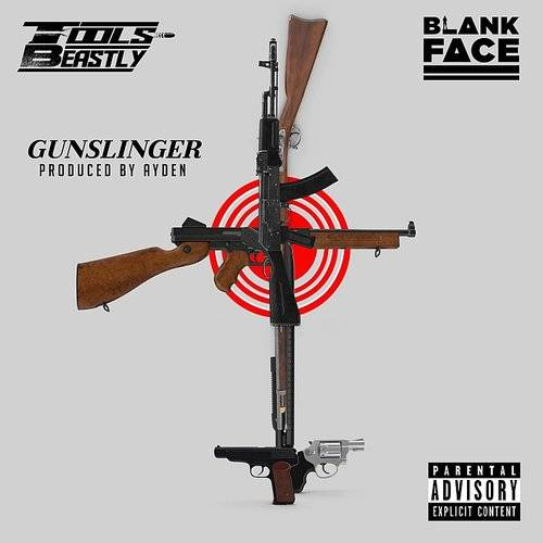 Gunslinger (Feat. Blank Face & Tools Beastly)