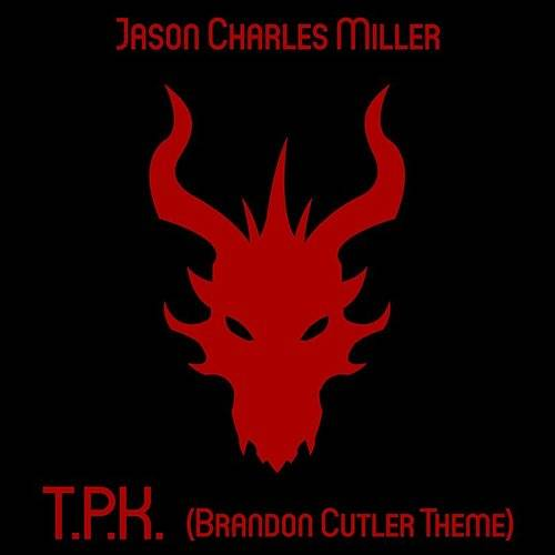 T.P.K. (Brandon Cutler Theme)