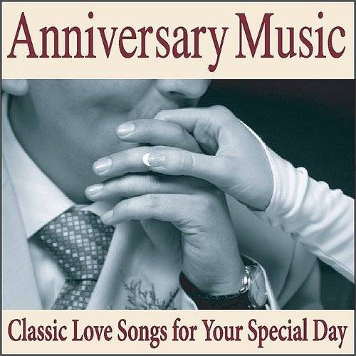 Anniversary Music: Piano Love Songs For Your Wedding Anniversary Songs