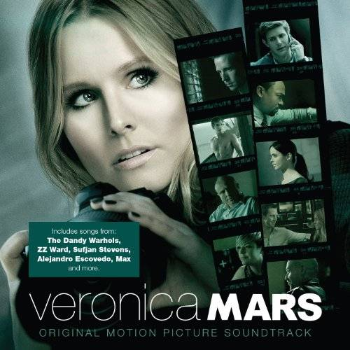 Veronica Mars: Original Motion Picture Soundtrack [Soundtrack]