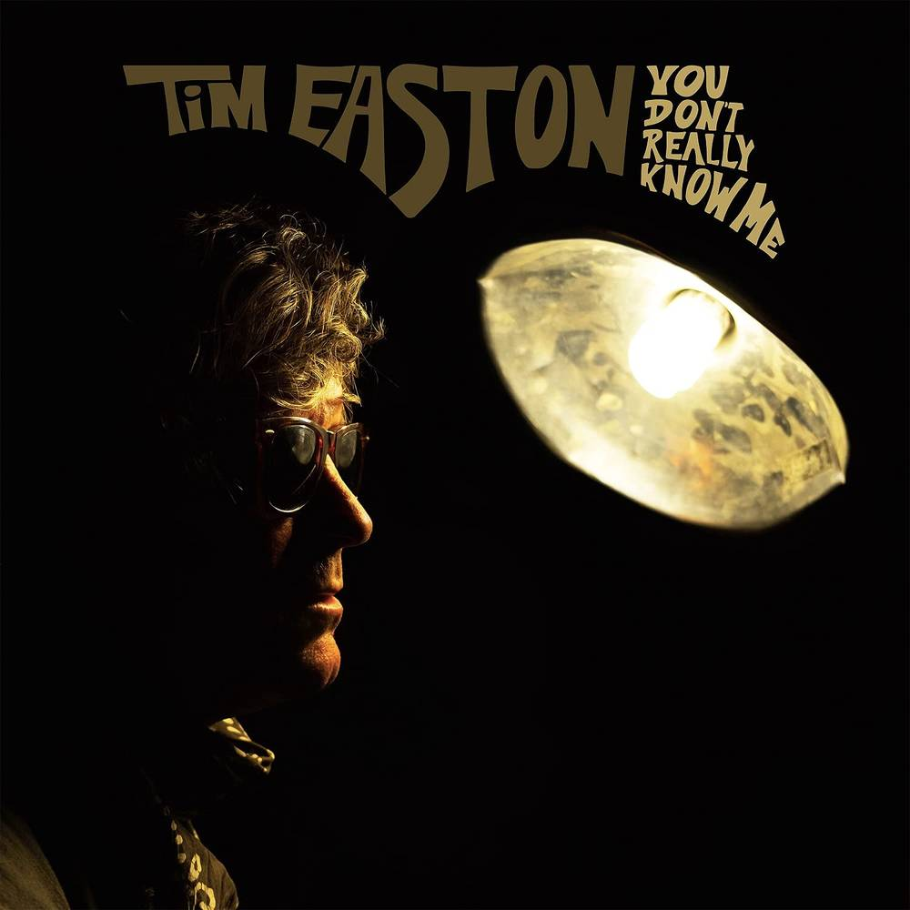 Tim Easton - You Don't Really Know Me [Mustard LP]
