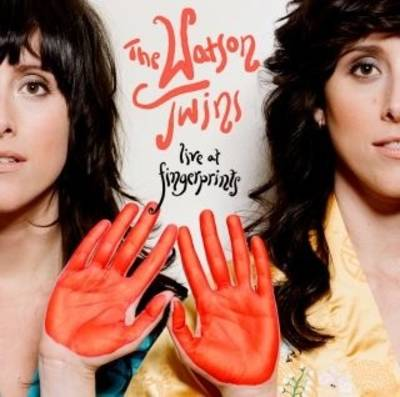 Watson Twins - Live at Fingerprints