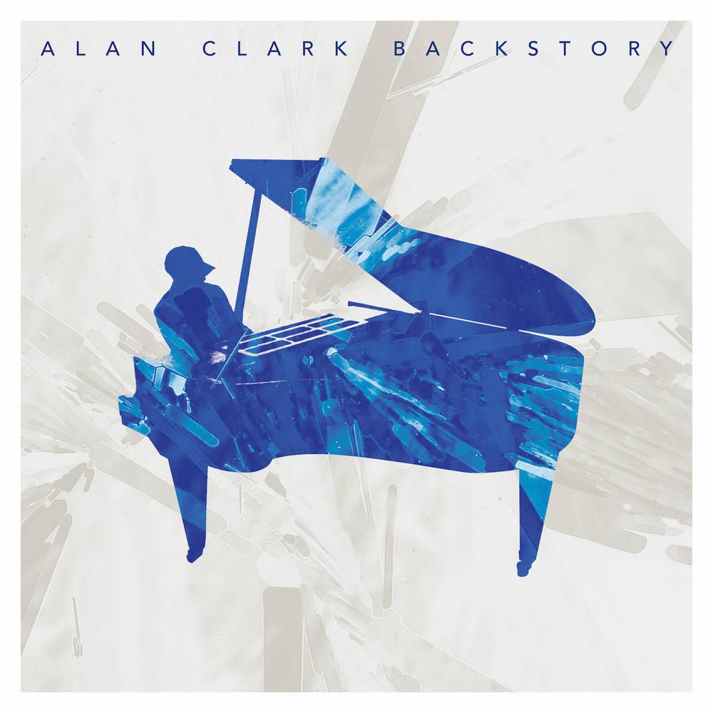 Alan Clark - Backstory [LP]
