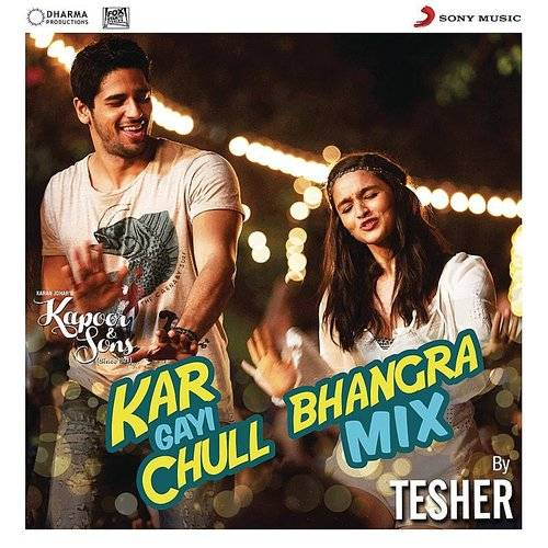 "Kar Gayi Chull (Bhangra Mix By Tesher) (From ""Kapoor & Sons (Since 1921)"")"