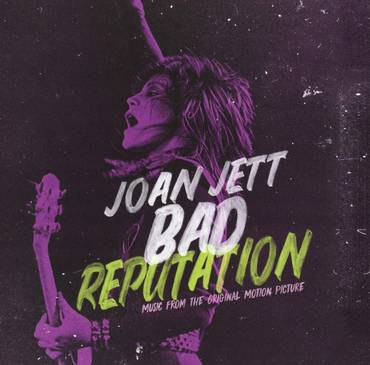 Bad Reputation: Music From The Original Motion Picture