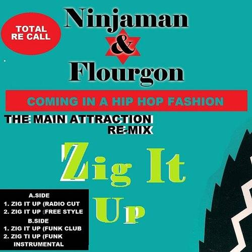 Zig It Up (Feat. Flourgon) [Remixes]