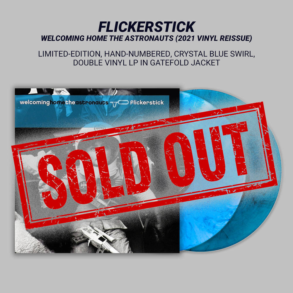Flickerstick - Welcoming Home the Astronauts - Limited Edition