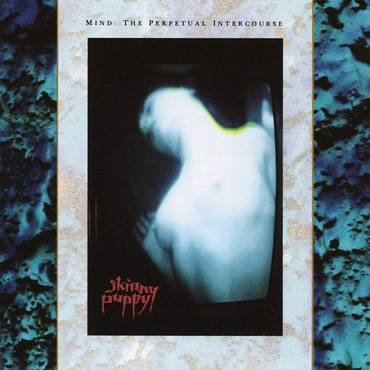 Mind: The Perpetual Intercourse: Remastered [LP]