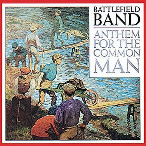 Anthem For The Common Man (Uk)