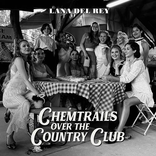 Lana Del Rey - Chemtrails Over The Country Club [LP]