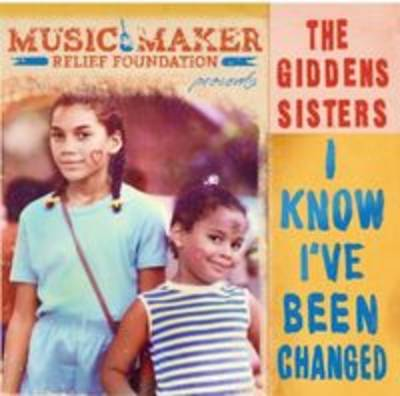 Giddens Sisters - I Know Ive Been Changed