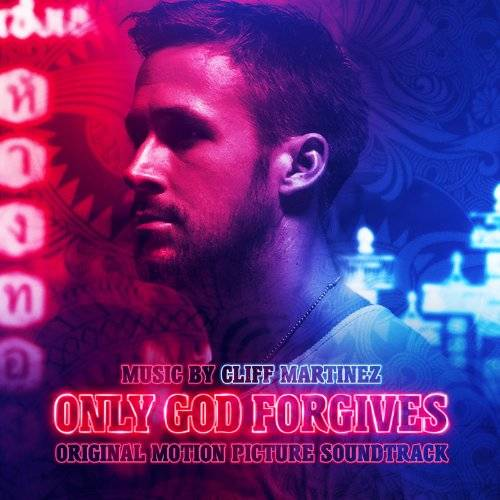 Only God Forgives [Soundtrack]