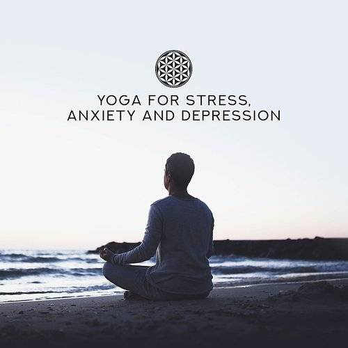 Yoga Relaxation Music Yoga For Stress Anxiety And Depression Daddykool
