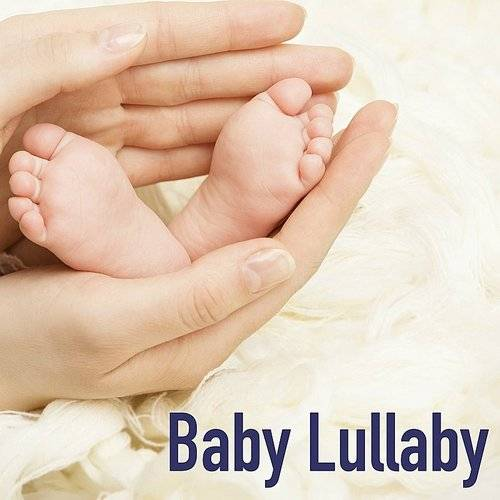 Lullabies - Baby Lullaby: Soft Baby Lullabies & Relaxing