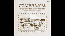 Colter Wall - Western Swing & Waltzes and Other Punch Songs