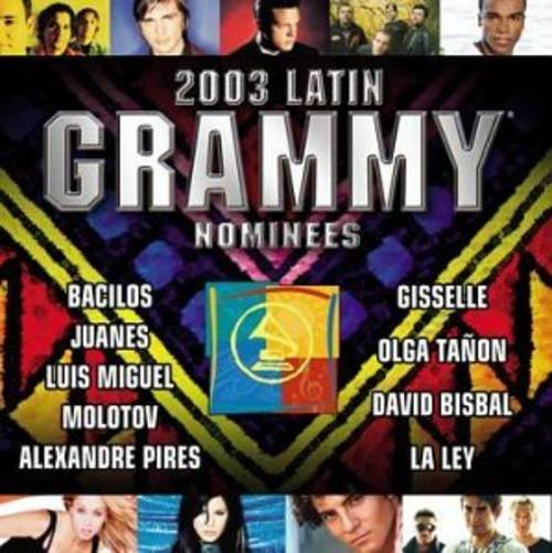 2003 Latin Grammy Nominees: Latin Pop and Tropical