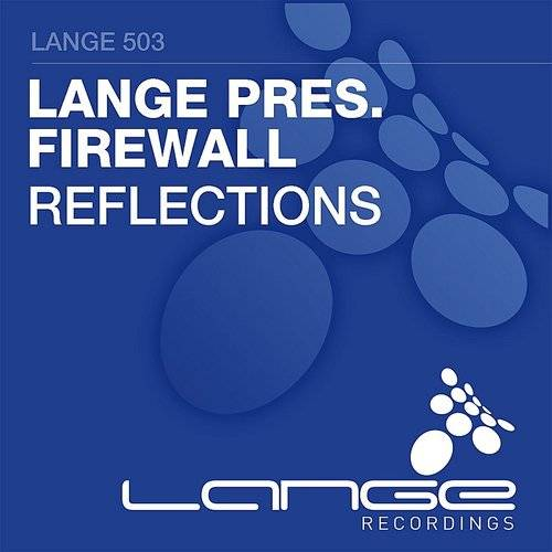 Lange Presents Firewall: Reflections