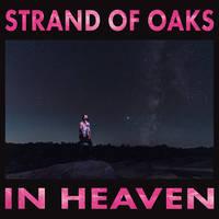 Strand Of Oaks - In Heaven [LP]