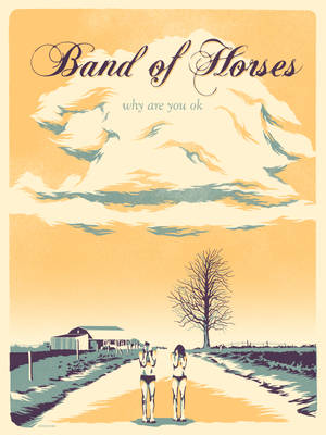 Band Of Horses - Free Lithograph MW