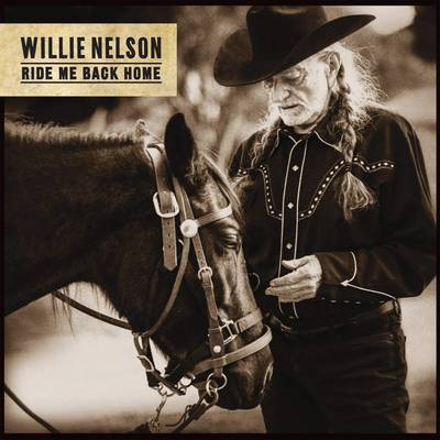 Willie Nelson - Ride Me Back Home [LP]