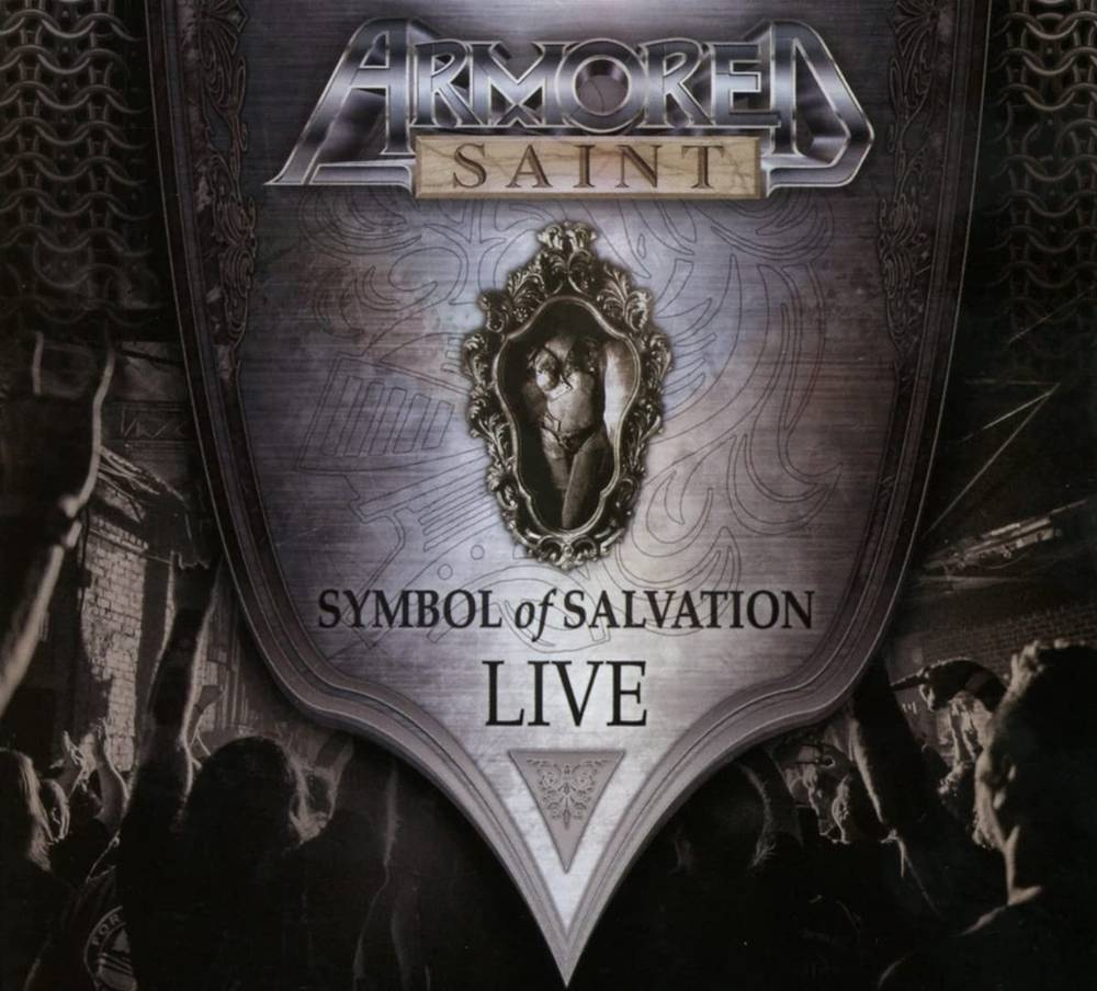 Armored Saint - Symbol Of Salvation: Live