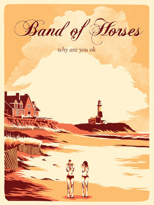 Band Of Horses - Free Lithograph NE